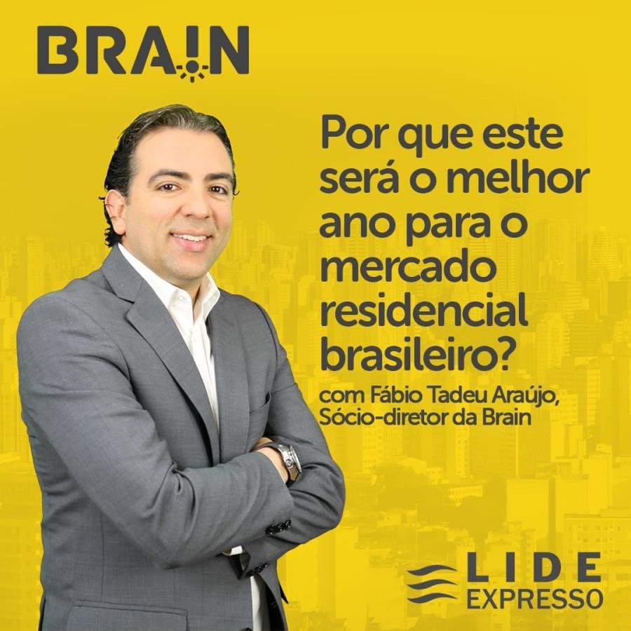 LIDE Expresso: Por que este será o melhor ano para o mercado residencial brasileiro?